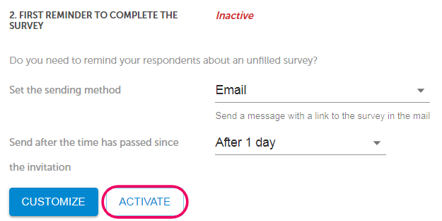 Activate reminder to complete the survey